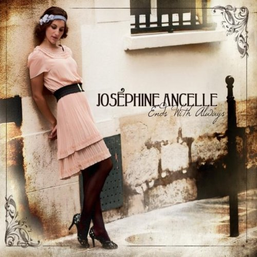 Josephine Ancelle – Ends with Always (2010)