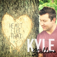 Kyle Stallons – Heart Like That (2013)